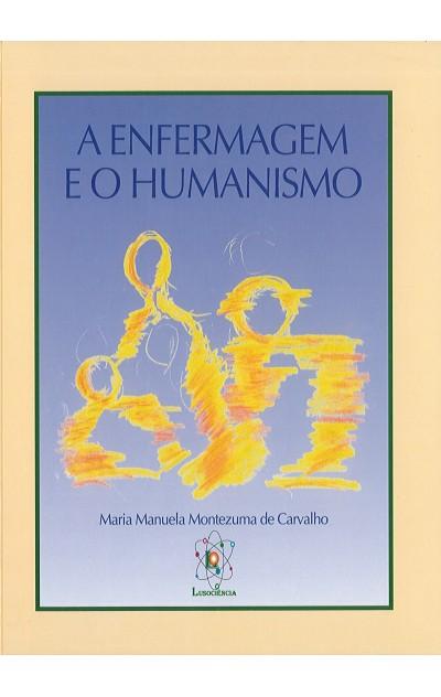Enfermagem e o Humanismo