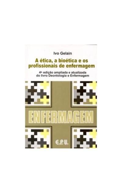 A Ética, a Bioética e os...